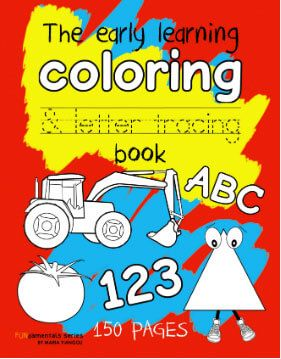 The early learning coloring & letter tracing book