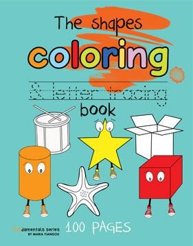 The shapes coloring & letter tracing book for children